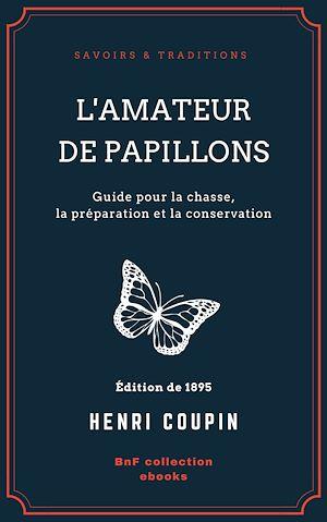 Téléchargez le livre :  L'Amateur de papillons