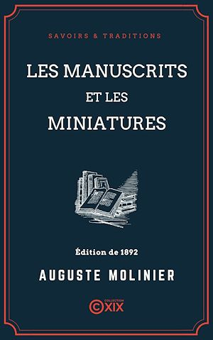 Téléchargez le livre :  Les Manuscrits et les Miniatures