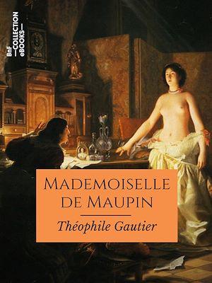 Téléchargez le livre :  Mademoiselle de Maupin