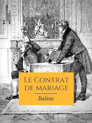 Téléchargez le livre :  Le Contrat de mariage