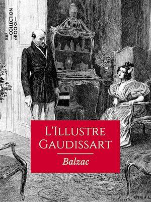 Téléchargez le livre :  L'Illustre Gaudissart