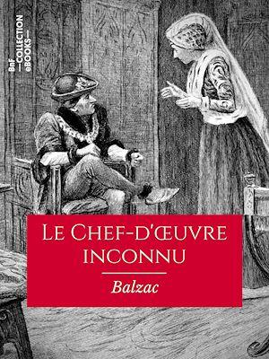 Téléchargez le livre :  Le Chef-d'œuvre inconnu