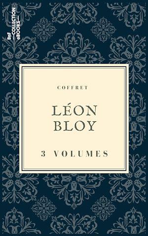 Téléchargez le livre :  Coffret Léon Bloy