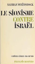 Télécharger le livre :  Le sionisme contre Israël