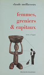 Télécharger le livre :  Femmes, greniers et capitaux