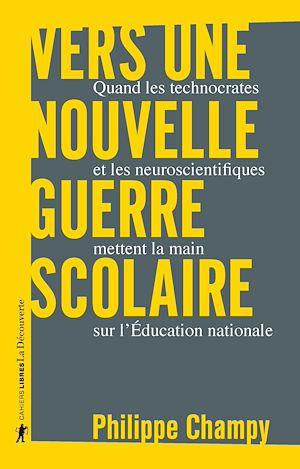 Téléchargez le livre :  Vers une nouvelle guerre scolaire