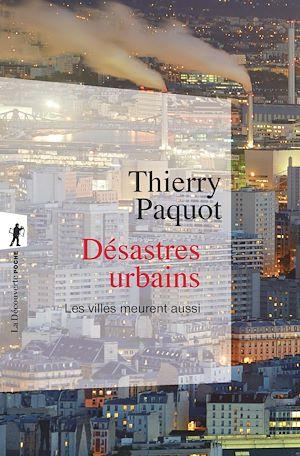 Téléchargez le livre :  Désastres urbains