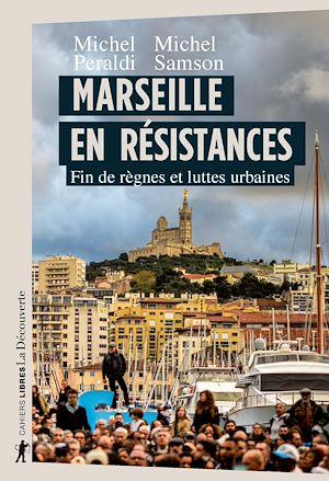 Téléchargez le livre :  Marseille en résistances
