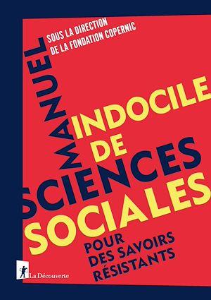 Téléchargez le livre :  Manuel indocile de sciences sociales