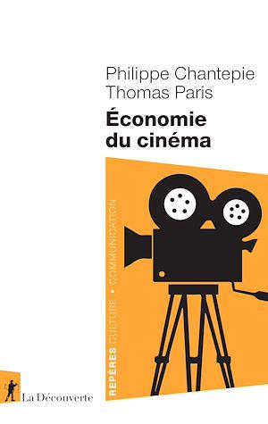 Téléchargez le livre :  Économie du cinéma