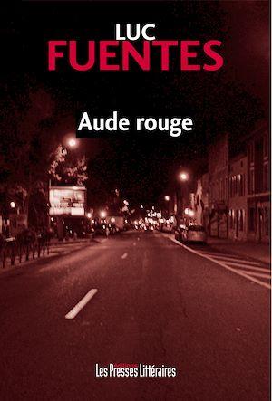 Téléchargez le livre :  Aude rouge