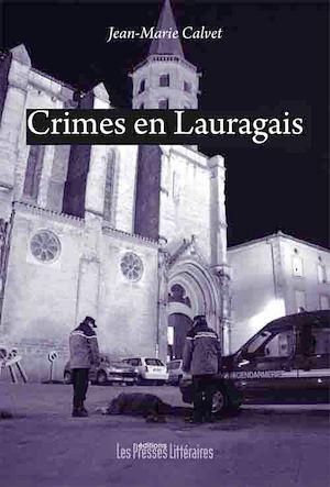 Téléchargez le livre :  Crimes en Lauragais
