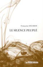 Télécharger le livre :  Le silence peuplé
