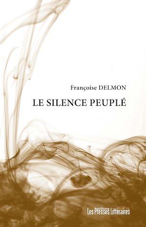 Téléchargez le livre :  Le silence peuplé