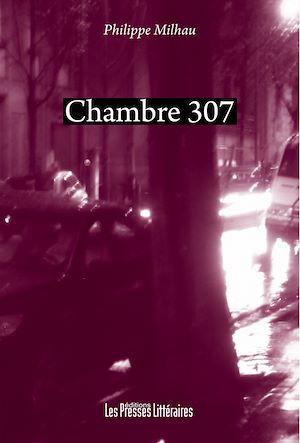 Téléchargez le livre :  Chambre 307