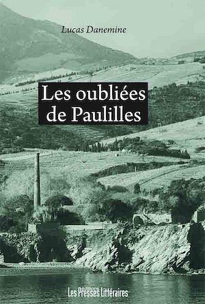 Téléchargez le livre :  Les oubliées de Paulilles