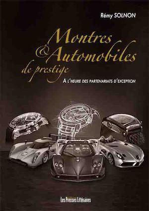 Téléchargez le livre :  Montres et automobiles de prestige