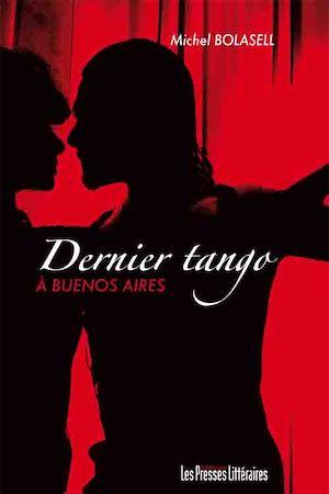 Téléchargez le livre :  Dernier tango à Buenos Aires