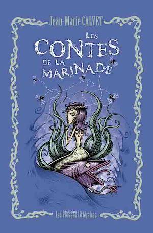 Téléchargez le livre :  Les contes de la marinade