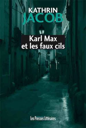 Téléchargez le livre :  Karl Max et les faux cils