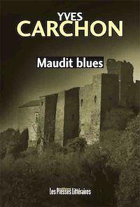 Télécharger le livre : Maudit blues