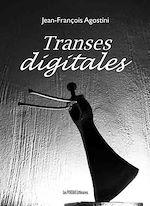Télécharger le livre :  Transes digitales