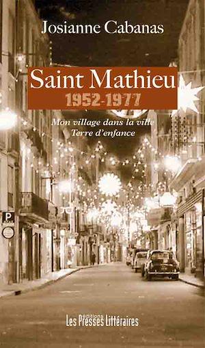 Téléchargez le livre :  Saint Mathieu 1952-1977
