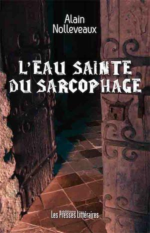 Téléchargez le livre :  L'eau sainte du sarcophage