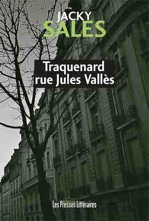 Téléchargez le livre :  Traquenard rue Jules Vallès
