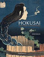 Télécharger cet ebook : Hokusai, le fou génial du Japon moderne