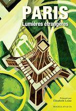 Télécharger le livre :  Paris, Lumières étrangères