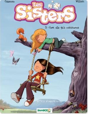 Téléchargez le livre :  Les Sisters Tome 3 - C'est elle qu'a commencé