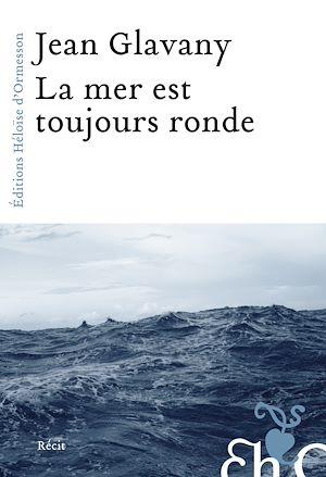Téléchargez le livre :  La mer est toujours ronde