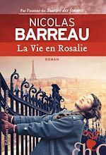Télécharger le livre :  La Vie en Rosalie