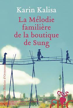Téléchargez le livre numérique:  La Mélodie familière de la boutique de Sung