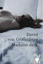 Télécharger le livre :  Madame de X