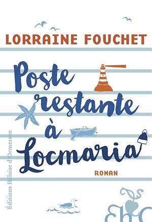 Téléchargez le livre :  Poste restante à Locmaria