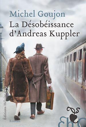 Téléchargez le livre :  La Désobéissance d'Andreas Kuppler