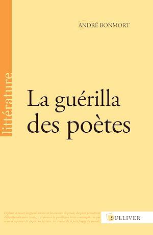 Téléchargez le livre :  La guérilla des poètes