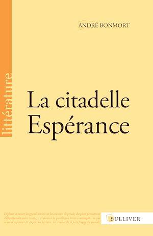 Téléchargez le livre :  La citadelle Espérance