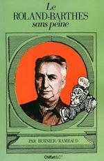 Télécharger le livre :  Le Roland-Barthes sans peine