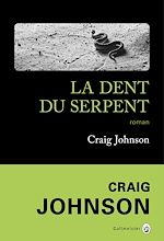 Télécharger le livre :  La Dent du serpent