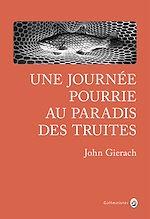 Télécharger le livre :  Une journée pourrie au paradis des truites
