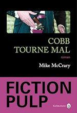 Télécharger le livre :  Cobb tourne mal