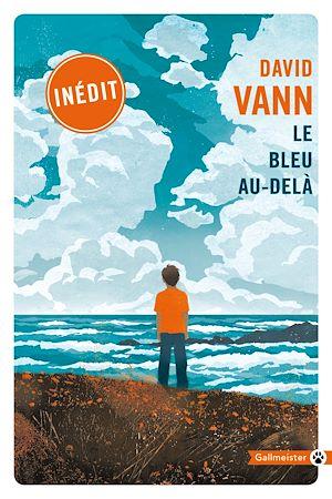 Téléchargez le livre :  Le bleu au-delà