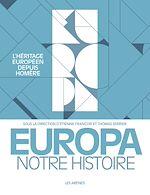 Télécharger le livre :  Europa, notre histoire