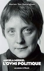 Télécharger le livre :  Angela Merkel, l'ovni politique