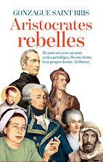 Télécharger le livre :  Les aristocrates rebelles