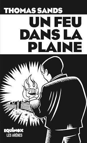Téléchargez le livre :  Un feu dans la plaine