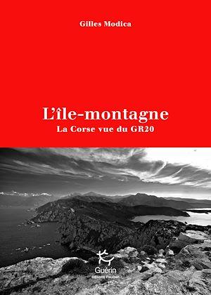 Téléchargez le livre :  L'île-montagne - La Corse vue du GR20